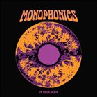 MONOPHONICS In Your Brain album cover