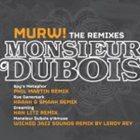 MONSIEUR DUBOIS MURW! The Remixes album cover