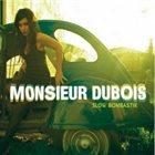 MONSIEUR DUBOIS Slow Bombastik album cover