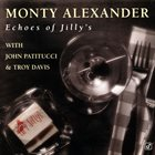 MONTY ALEXANDER Echoes of Jilly's album cover