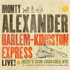 MONTY ALEXANDER Harlem-Kingston Express Live! Album Cover