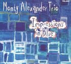 MONTY ALEXANDER Impressions in Blue album cover