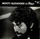 MONTY ALEXANDER In Tokyo album cover
