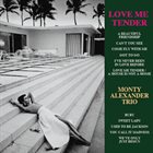 MONTY ALEXANDER Love Me Tender album cover