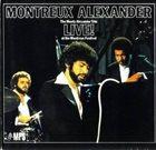 MONTY ALEXANDER Montreux Alexander, Live ! at the Montreux Festival album cover