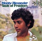 MONTY ALEXANDER Taste Of Freedom album cover