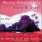 MONTY ALEXANDER To the Ends of the Earth album cover
