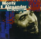 MONTY ALEXANDER Yard Movement album cover