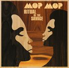MOP MOP Ritual Of The Savage album cover