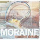 MORAINE — Manifest Density album cover