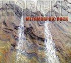 MORAINE Metamorphic Rock album cover