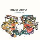 MORGAN GUERIN The Saga II album cover