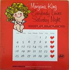 MORGANA KING Everybody Loves Saturday Night album cover