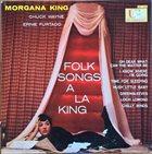MORGANA KING Folk Songs a la King (aka Everybody Loves Saturday Night) album cover
