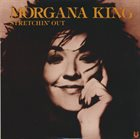MORGANA KING Stretchin' Out album cover