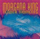MORGANA KING Tender Moments album cover
