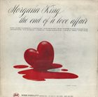 MORGANA KING The End of a Love Affair album cover
