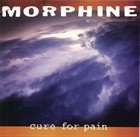 MORPHINE Cure For Pain album cover