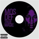 MOS DEF True Magic album cover