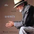 MOSE ALLISON The Earth Wants You album cover