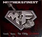 MOTHER'S FINEST Goody 2 Shoes & The Filthy Beasts album cover