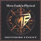 MOTHER'S FINEST Meta-Funk'n-Physical album cover