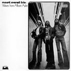 MOUNT EVEREST Mount Everest Trio : Waves From Albert Ayler album cover