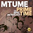 MTUME Prime Time: The Epic Anthology album cover