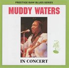 MUDDY WATERS In Concert (aka I'm Ready - Live!) album cover