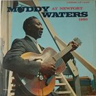 MUDDY WATERS Muddy Waters At Newport 1960 album cover