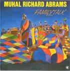 MUHAL RICHARD ABRAMS FamilyTalk album cover