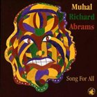 MUHAL RICHARD ABRAMS Song For All album cover