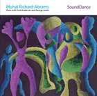MUHAL RICHARD ABRAMS SoundDance album cover
