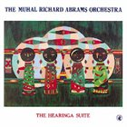 MUHAL RICHARD ABRAMS The Hearinga Suite album cover