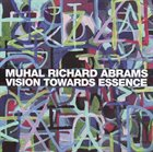 MUHAL RICHARD ABRAMS Vision Towards Essence album cover