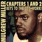 MULGREW MILLER Chapters 1 & 2: Keys to the City/Work album cover