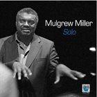 MULGREW MILLER Solo album cover