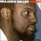 MULGREW MILLER Work album cover