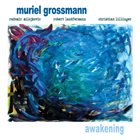 MURIEL GROSSMANN Awakening album cover