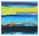 MURIEL GROSSMANN Momentum album cover