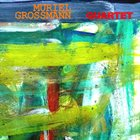 MURIEL GROSSMANN Quartet album cover