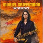 MURIEL GROSSMANN Reverence album cover