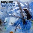 MURIEL GROSSMANN Sudden Impact album cover