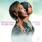 MUSIQUE NOIRE Reflections : We Breathe album cover