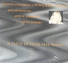 MWENDO DAWA A taste of four free minds album cover