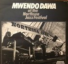 MWENDO DAWA At The Northsea Festival album cover