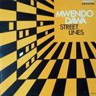MWENDO DAWA Street Lines album cover