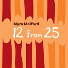 MYRA MELFORD 12 From 25 album cover