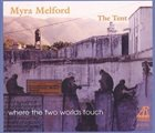 MYRA MELFORD The Tent : Where The Two Worlds Touch album cover