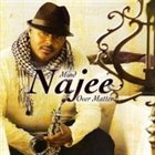 NAJEE Mind Over Matter album cover